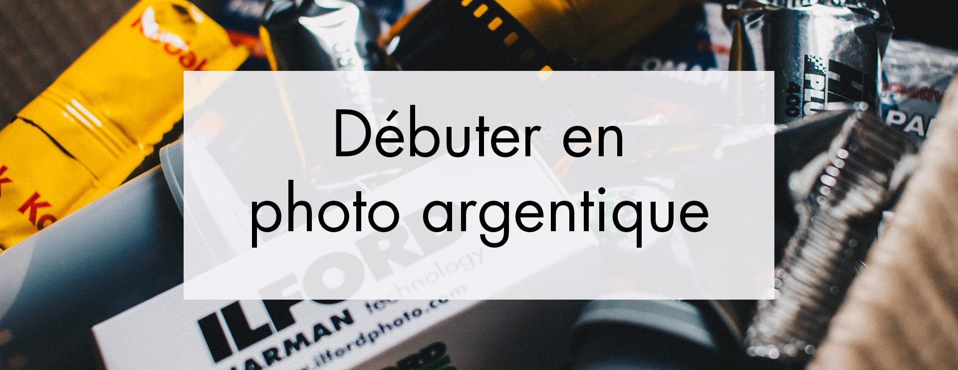 Débuter en photographie argentique